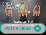 Link to EP Exercise Ball video